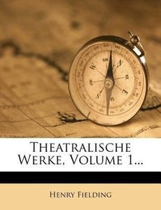 Theatralische Werke.