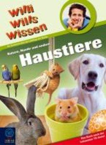 Willi wills wissen 29. Katzen, Hunde und andere Haustiere