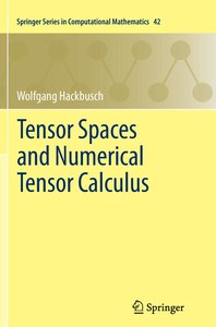 Tensor Spaces and Numerical Tensor Calculus