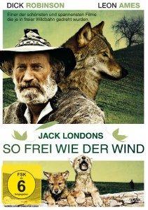 Jack London - So frei wie der Wind