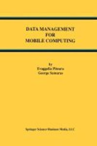 Data Management for Mobile Computing