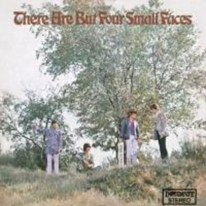 There Are But Four Small Faces