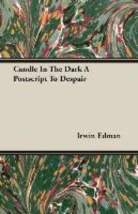 Candle In The Dark A Postscript To Despair