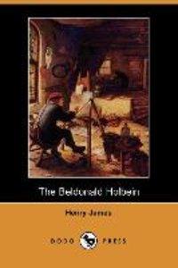 The Beldonald Holbein (Dodo Press)