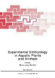 Experimental Embryology in Aquatic Plants and Animals