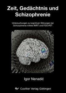 Zeitschätzung, Gedächtnis und Schizophrenie