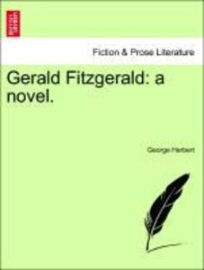 Gerald Fitzgerald: a novel. Vol. III.