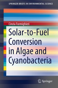 Solar-to-fuel conversion in algae and cyanobacteria