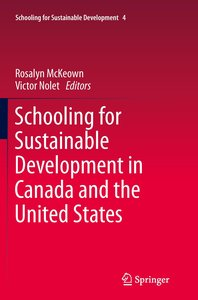Schooling for Sustainable Development in Canada and the United S