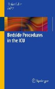 Bedside Procedures in the ICU