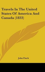 Travels In The United States Of America And Canada (1833)