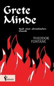 Grete Minde: Nach einer altmärkischen Chronik