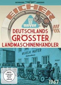 Deutschlands größter Landmaschinenhändler - Firma Wilhelm Mayer
