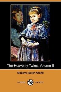The Heavenly Twins, Volume II (Dodo Press)