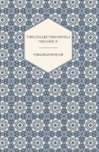 The Collected Novels of Virginia Woolf - Volume II - Between the