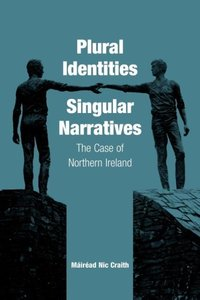 Plural Identities - Singular Narratives