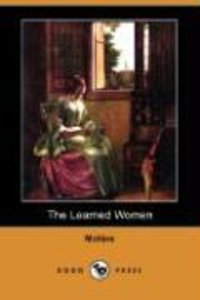The Learned Women (Dodo Press)