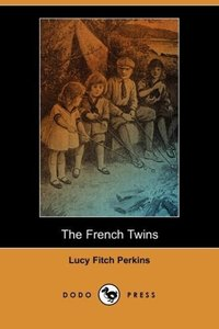The French Twins (Dodo Press)