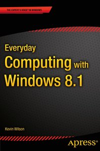 Everyday Computing with Windows 8.1