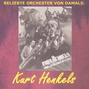 Kurt Henkels und sein Orchester