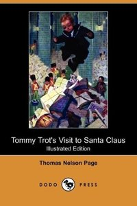 Tommy Trot's Visit to Santa Claus (Illustrated Edition) (Dodo Pr