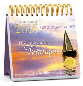 Höre nie auf zu träumen 2016 - Postkartenkalender