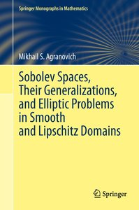 Sobolev Spaces, Their Generalizations and Elliptic Problems in S