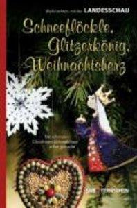Schneeflöckle, Glitzerkönig, Weihnachtsherz