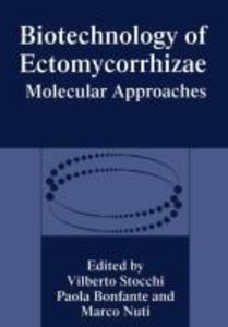 Biotechnology of Ectomycorrhizae