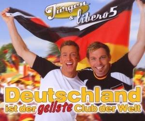 Deutschland Ist Der Geilste Club Der Welt