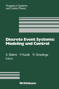 Discrete Event Systems: Modeling and Control
