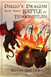 Diego's Dragon, Book Three