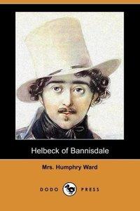 Helbeck of Bannisdale (Dodo Press)