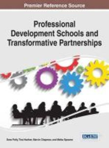 Professional Development Schools and Transformative Partnerships