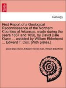 First Report of a Geological Reconnoissance of the Northern Coun