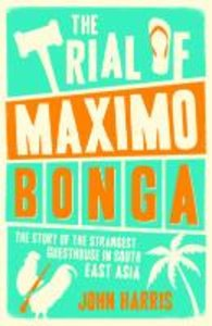 The Trial of Maximo Bongo