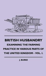 British Husbandry - Examining the Farming Practice in Various Pa