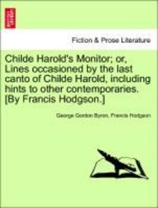 Childe Harold's Monitor; or, Lines occasioned by the last canto