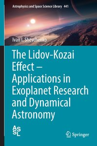 The Lidov-Kozai Effect - Applications in Exoplanet Research and
