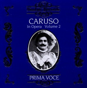 Caruso In Opera Vol.2