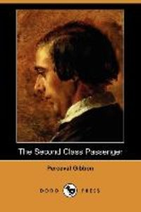 The Second Class Passenger (Dodo Press)
