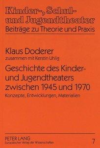 Geschichte des Kinder- und Jugendtheaters zwischen 1945 und 1970