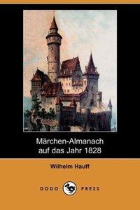 Marchen-Almanach Auf Das Jahr 1828 (Dodo Press)