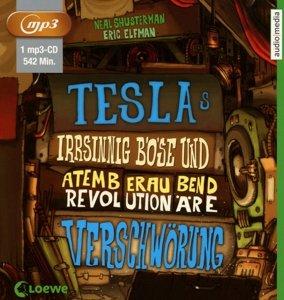 Teslas irrsinnig böse und atemberaubend revolutionäre Verschwöru