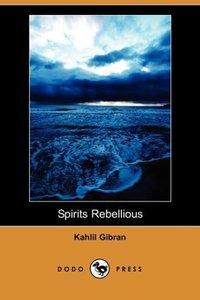 Spirits Rebellious (Dodo Press)