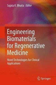 Engineering Biomaterials for Regenerative Medicine