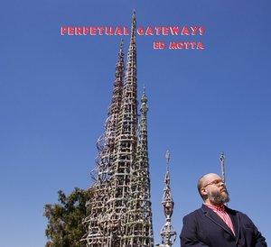 Perpetual Gateways