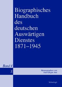 Biographisches Handbuch des deutschen Auswärtigen Dienstes 1871-