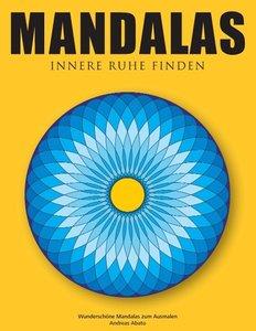 Mandalas - Innere Ruhe finden