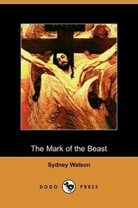 The Mark of the Beast (Dodo Press)